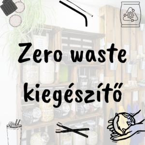 Zero waste kiegészítő